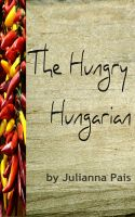 Cover for 'The Hungry Hungarian'