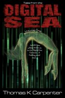 Cover for 'Tales from the Digital Sea (Volume One)'