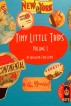 Tiny Little Trips: Volume I by Madaline Foglesong