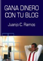 Cover for 'Gana Dinero con tu Blog'
