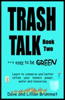Cover for 'Trash Talk - It's Easy to be Green - Book Two'