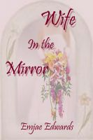Cover for 'Wife in the Mirror'