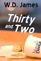 Cover for 'Thirty and Two'