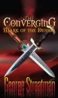 Cover for 'The Converging: Mark of the Demon'