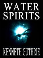 Cover for 'Water Spirits (Quest Fantasy Series #4)'