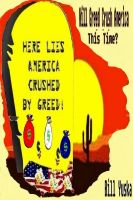 Cover for 'Will Greed Crush America … This Time?'