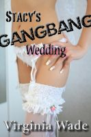 Cover for 'Stacy's Gangbang Wedding'