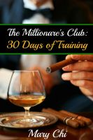 Cover for 'The Millionaire's Club: Thirty Days of Training'