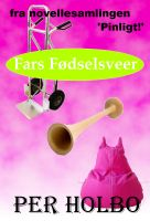 Cover for 'Fars Fødselsveer'