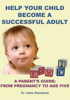 Cover for 'Help Your Child Become A Successful Adult'
