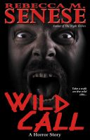 Cover for 'Wild Call: A Horror Story'