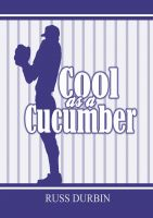 Cover for 'Cool As A Cucumber'