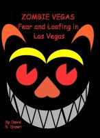 Cover for 'Zombie Vegas 2: Fear and Loafing in Las Vegas'