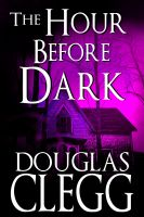 Cover for 'The Hour Before Dark'
