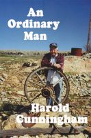 Cover for 'An Ordinary Man: The Autobiography of Harold Cunningham'