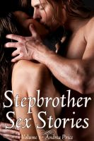 Cover for 'Stepbrother Sex Stories - Volume 1 (Taboo Family Sex Erotica)'