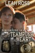 For the Love of a Steampunk Heart by Leah Ross