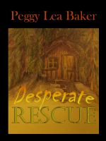 Cover for 'Desperate Rescue - Janet Feldman Series'