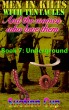 Men In Kilts With Tentacles and The Women Who Love Them - Book 7: Underground by Suction Cup