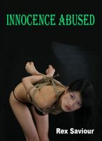 Cover for 'Innocence Abused - This is moderate BDSM Novel'