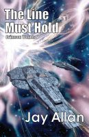 Cover for 'The Line Must Hold (Crimson Worlds V)'
