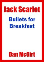 Cover for 'Bullets for Breakfast'