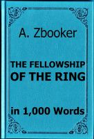Cover for 'Tolkien - The Fellowship of the Ring in 1,000 Words'