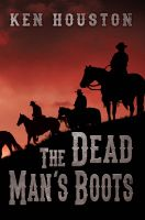 Cover for 'The Dead Man's Boots'