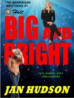 Cover for 'Big and Bright (The Berringer Brothers #1)'