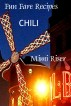 Fun Fare Recipes: Chili by Mimi Riser