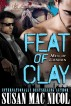 Feat of Clay by Susan Mac Nicol