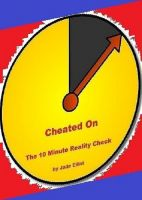 Cover for 'Cheated On The 10 Minute Reality Check'