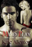 Cover for 'Mind Play (Bennett Sisters Book 3)'