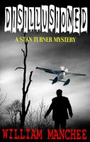 Cover for 'Disillusioned, A Stan Turner Mystery  Vol 2'