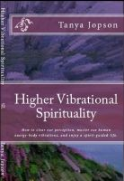 Cover for 'Higher Vibrational Spirituality'