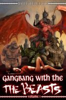 Cover for 'The Overlord's Depraved Tales: Gangbang With The Beasts'