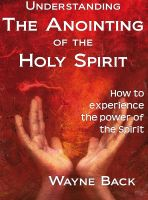 Cover for 'Understanding the anointing of the Holy Spirit'