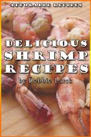 Cover for 'Delicious Shrimp Recipes'