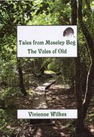 Cover for 'Tales from Moseley Bog: The Voles of Old'