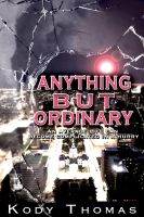 Cover for 'Anything But Ordinary'