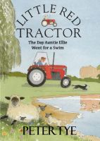Cover for 'Little Red Tractor - The Day Auntie Ellie Went for a Swim'