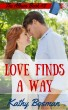 Love Finds a Way by Kathy Bosman