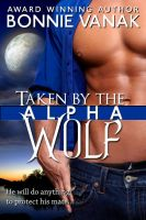 Cover for 'Taken by the Alpha Wolf'