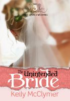Cover for 'The Unintended Bride'