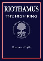 Cover for 'The High King: Book Two of the 'Riothamus' trilogy'