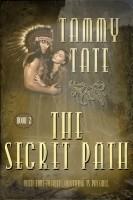 The Secret Path (The Spirit Path Book 2)