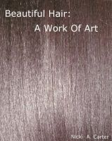 Cover for 'Beautiful Hair: A Work of Art'