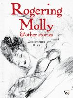 Cover for 'Rogering Molly and Other Stories'