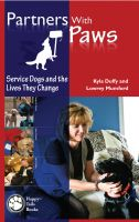 Cover for 'Partners With Paws: Service Dogs and the Lives They Change'