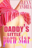 Cover for 'Daddy's Little Porn Star'